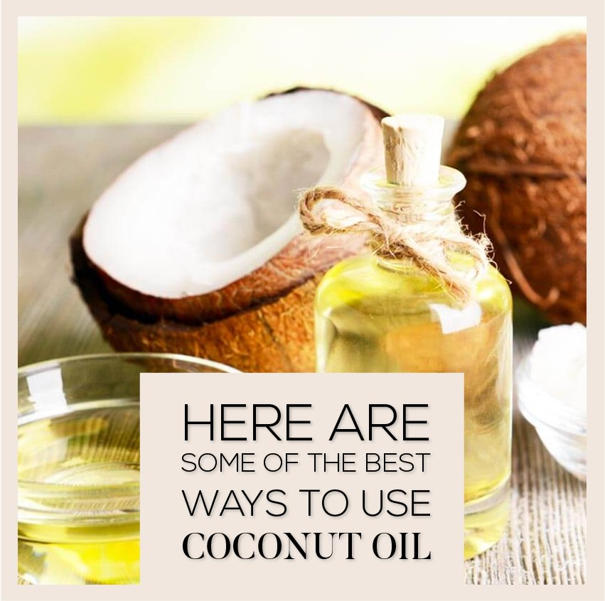 here are some of the best ways to use coconut oil.