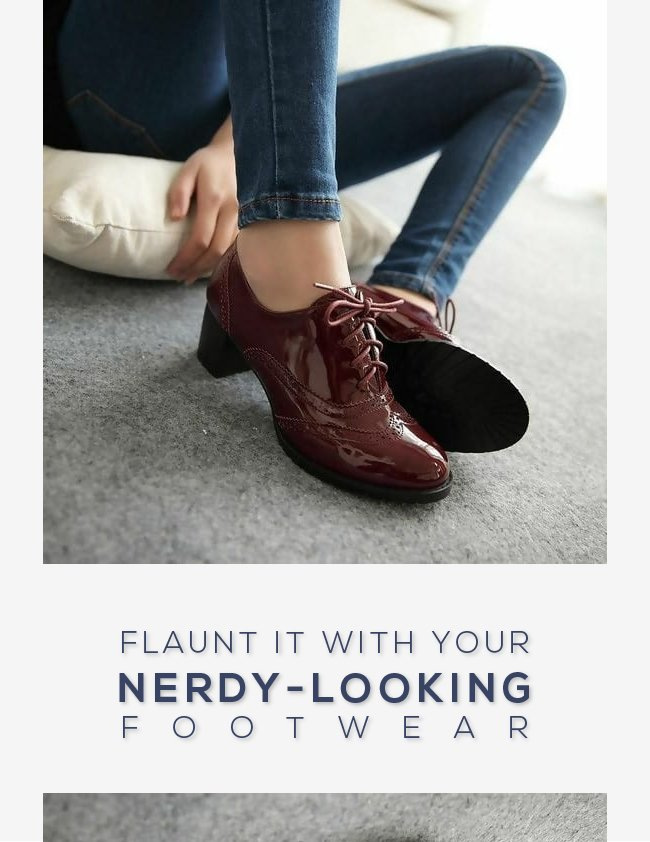 Flaunt it with your Nerdy-Looking Footwear