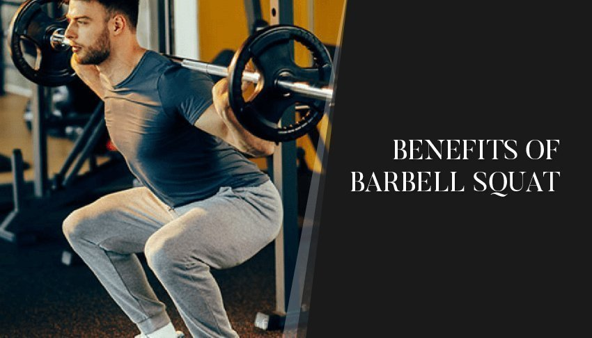 benefits of barbell squat
