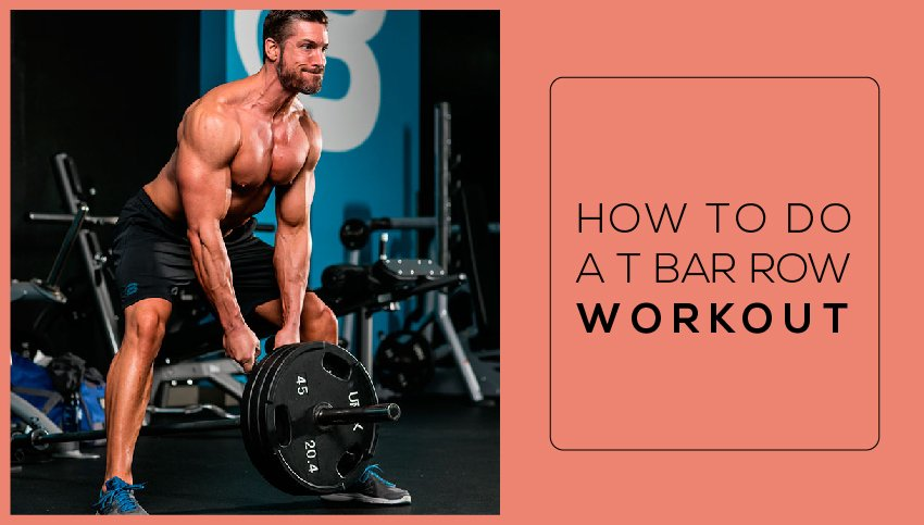 how to do a T bar row workout