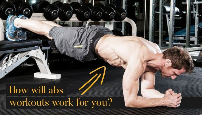 How will abs workouts work for you?