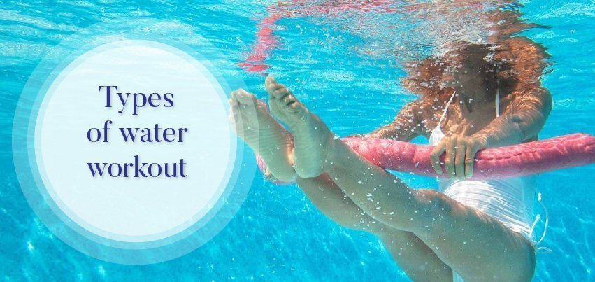 types of water workout