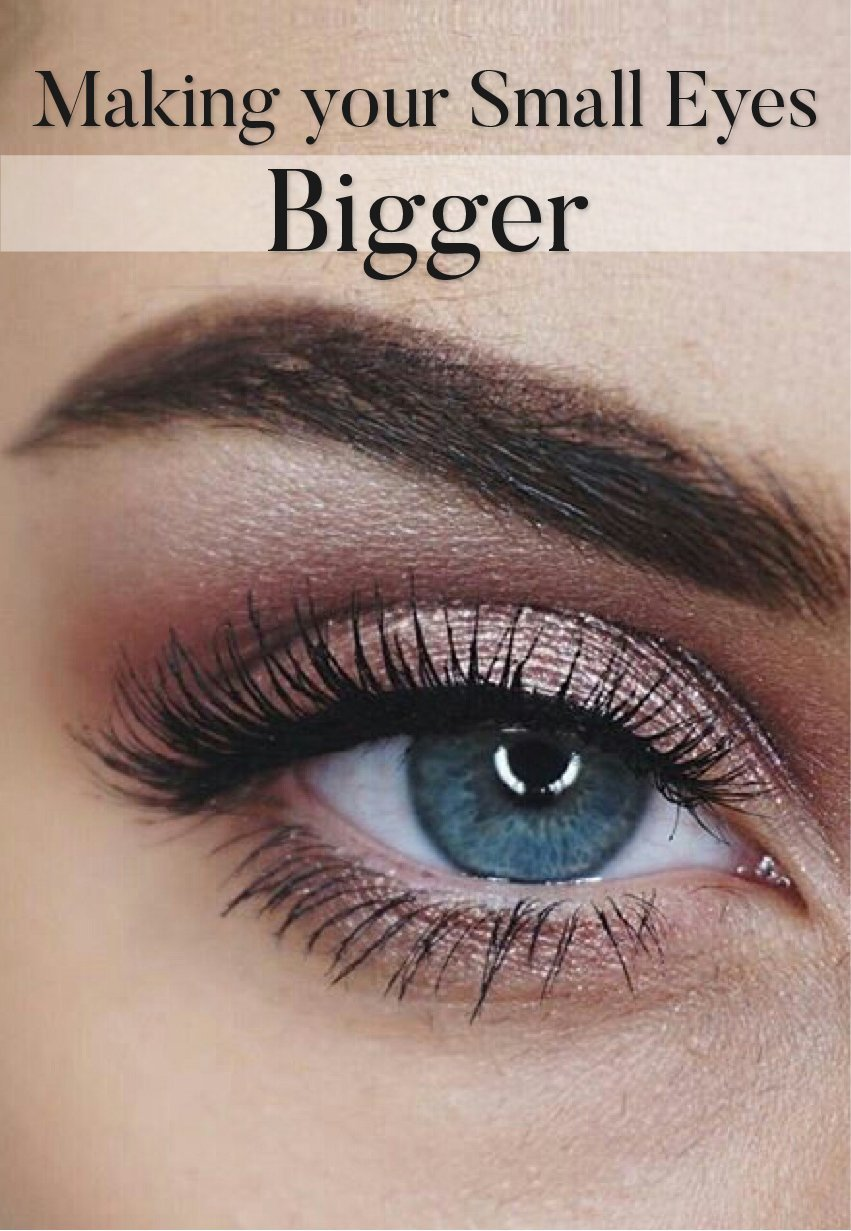 How to Make Your Eyes Look Bigger – Your Nitty Gritty for Big Eyelids