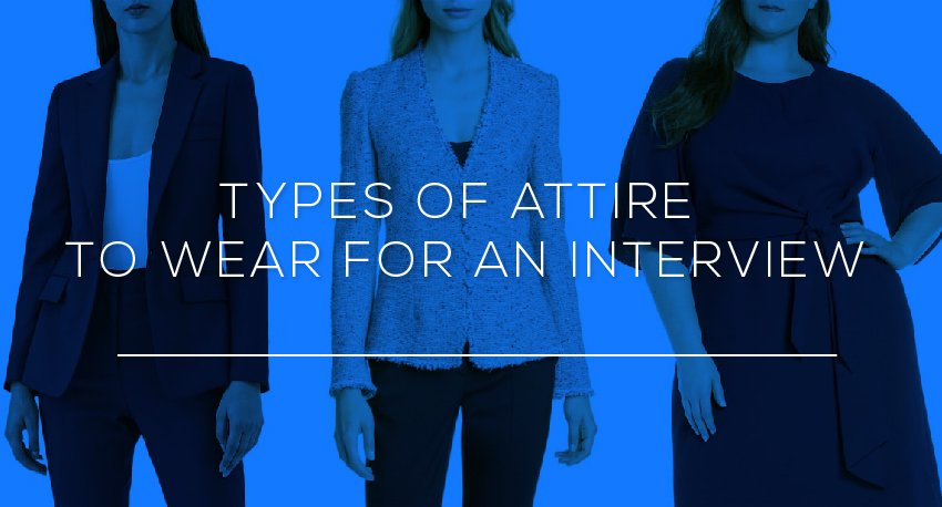 Types of Attire to Wear for an Interview