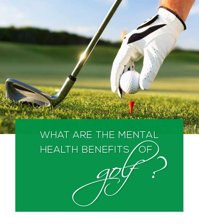 What are the mental health benefits of golf?