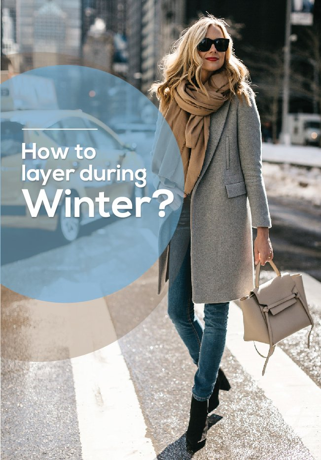 How to layer during winter?