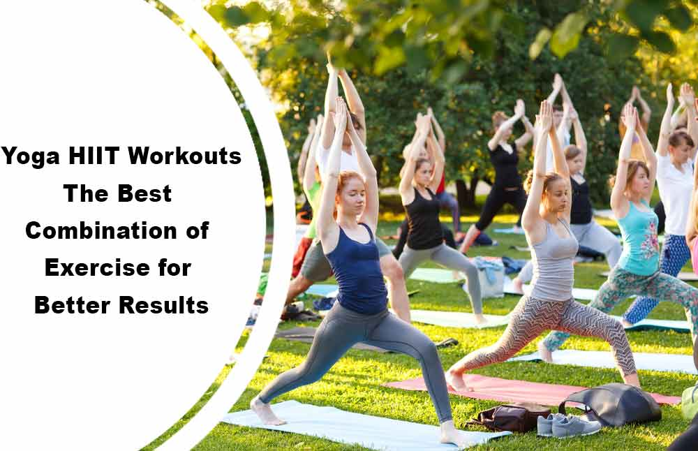 Yoga-HIIT-Workouts-The-Best-Combination-01