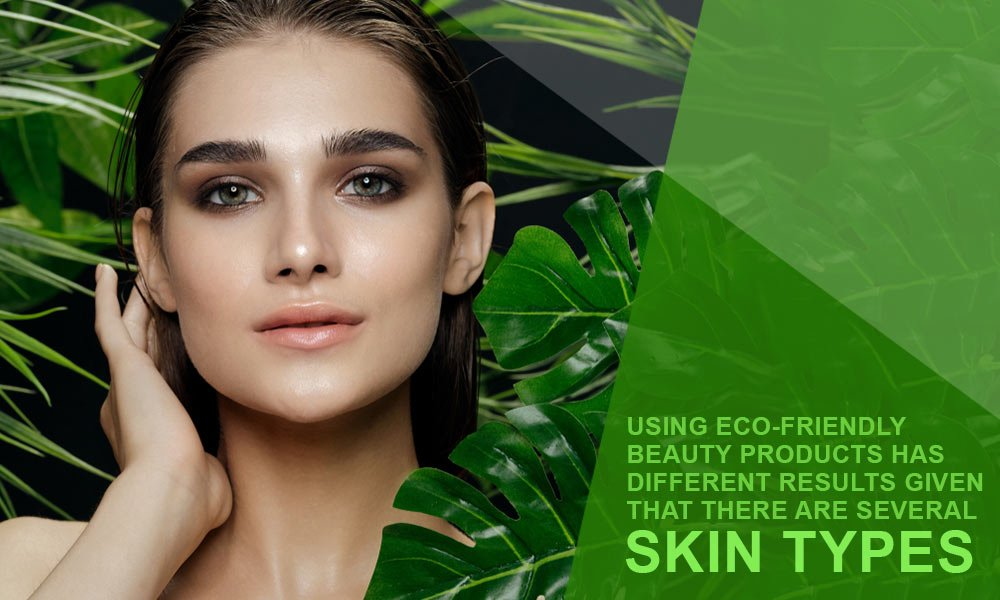 Eco-Friendly-Beauty-Products-The-Safest-002