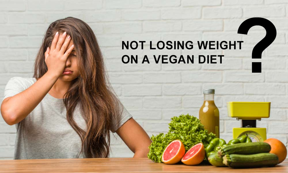 Not-Losing-Weight-on-a-Vegan-Diet-02